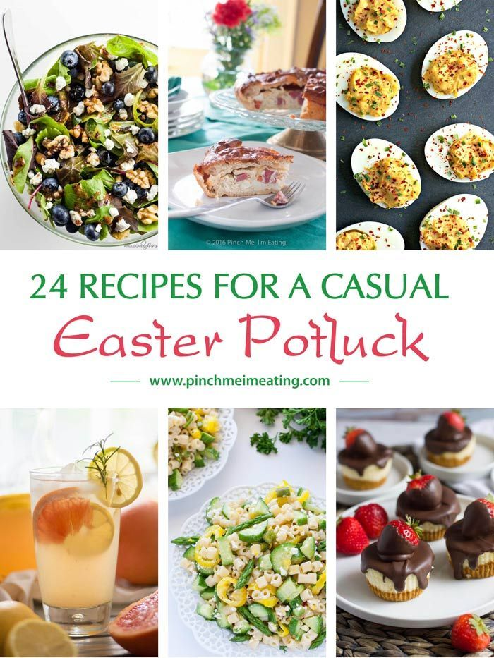 24 Recipes For A Casual Easter Potluck Easter Potluck Recipes