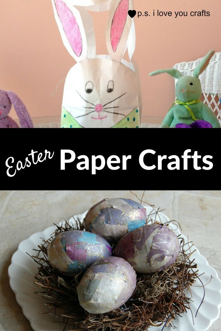 Easter Paper Crafts To Make In An Afternoon Happy Holidays