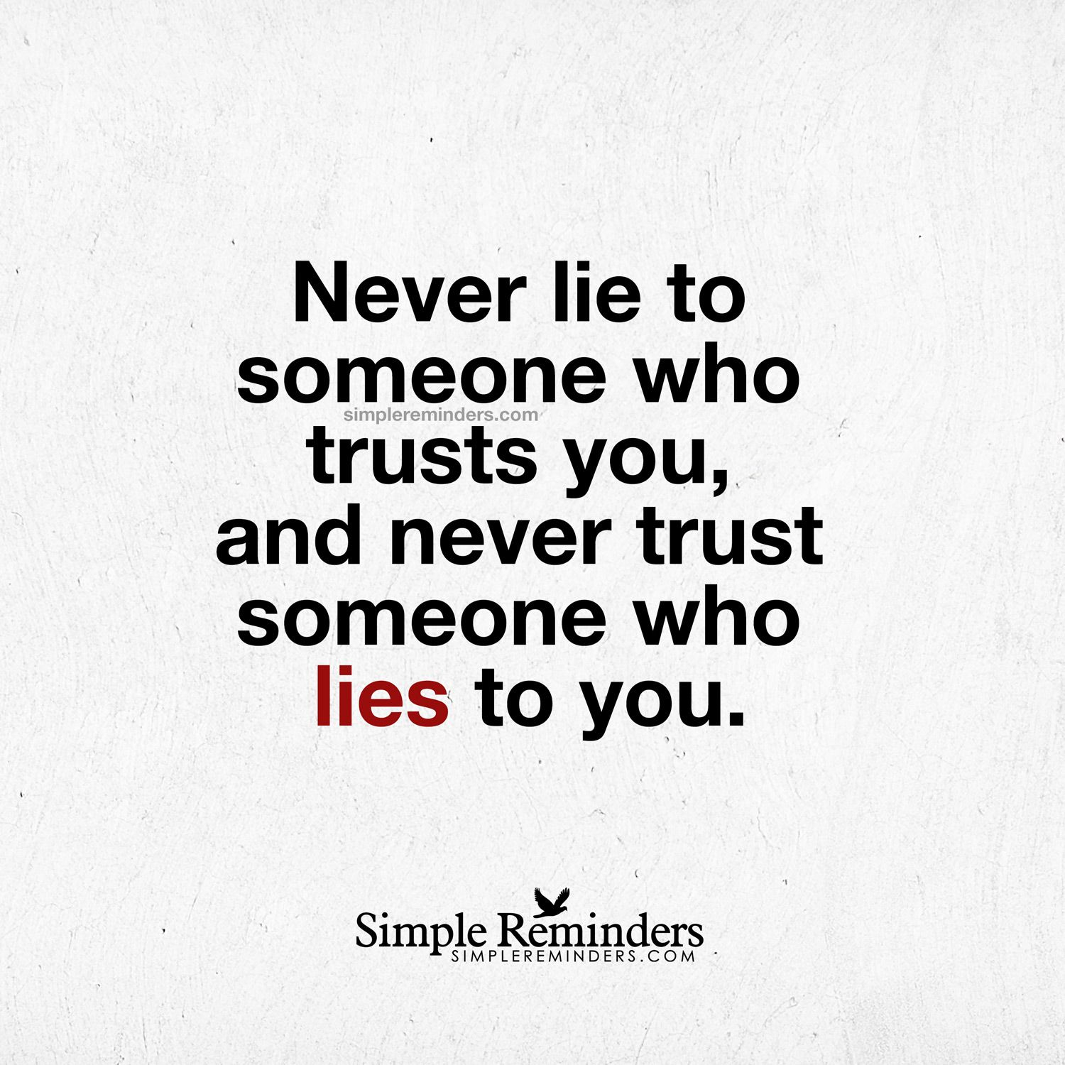 Never trust a liar by Unknown Author | Quotes, Simple
