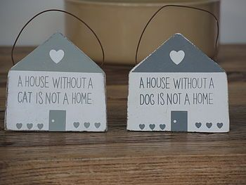 A House Without A Dog/Cat Is Not A Home Sign