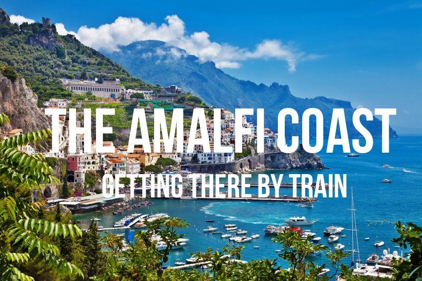 7e65fb03fb4459670437ebbf030d9f03 - How Do You Get From Rome To Amalfi Coast