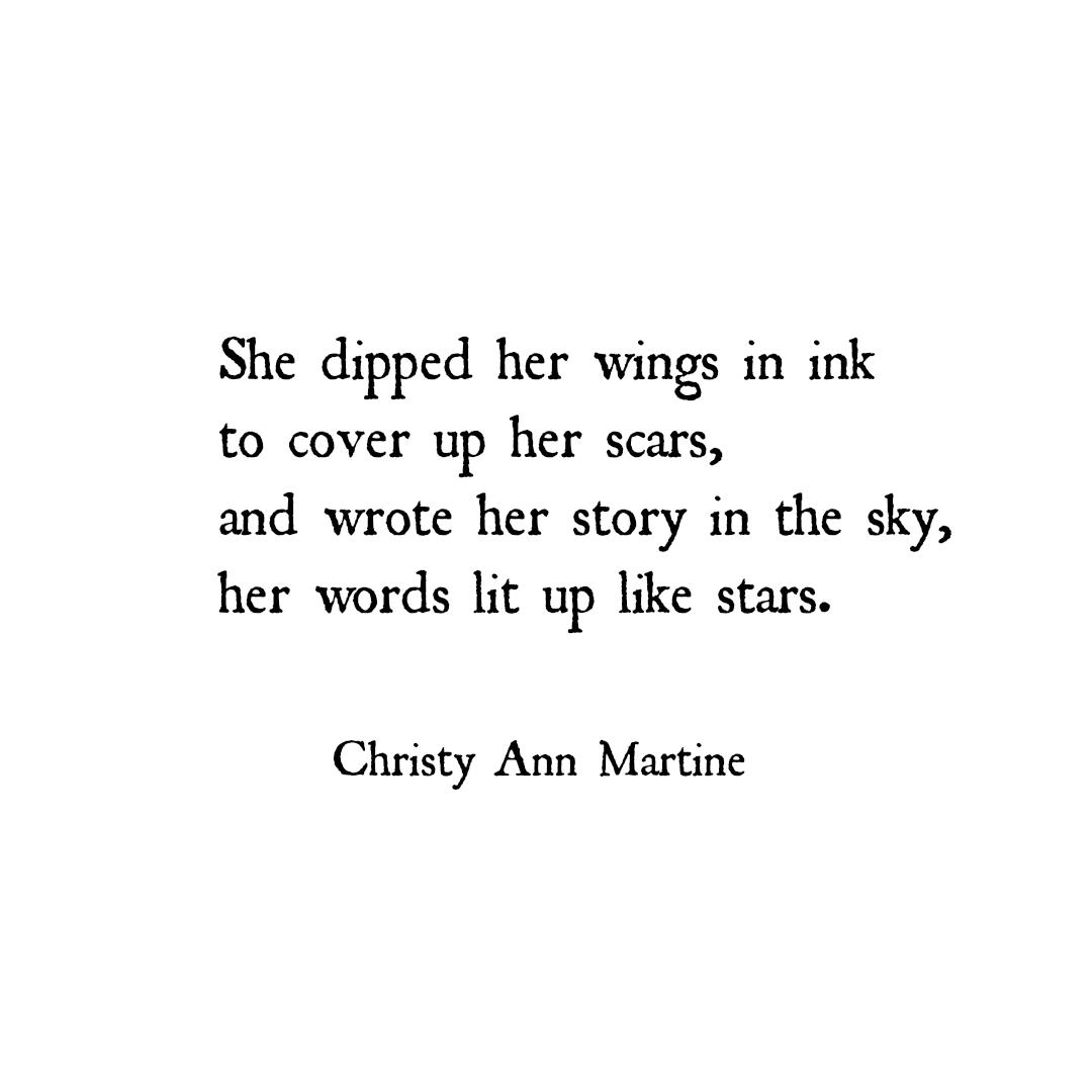 Poetry And Quotes By Christy Ann Martine.