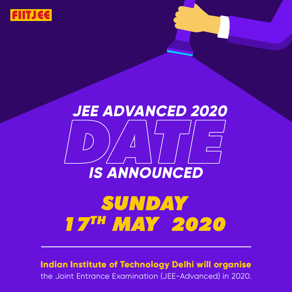 Iit Delhi Announces Jee Advanced 2020 Date Jee Advanced 2020 Will Be Held On May 17 2020 By Iit Delhi Jeeadvanced Jeemain Boards Olympi Dating Hold On