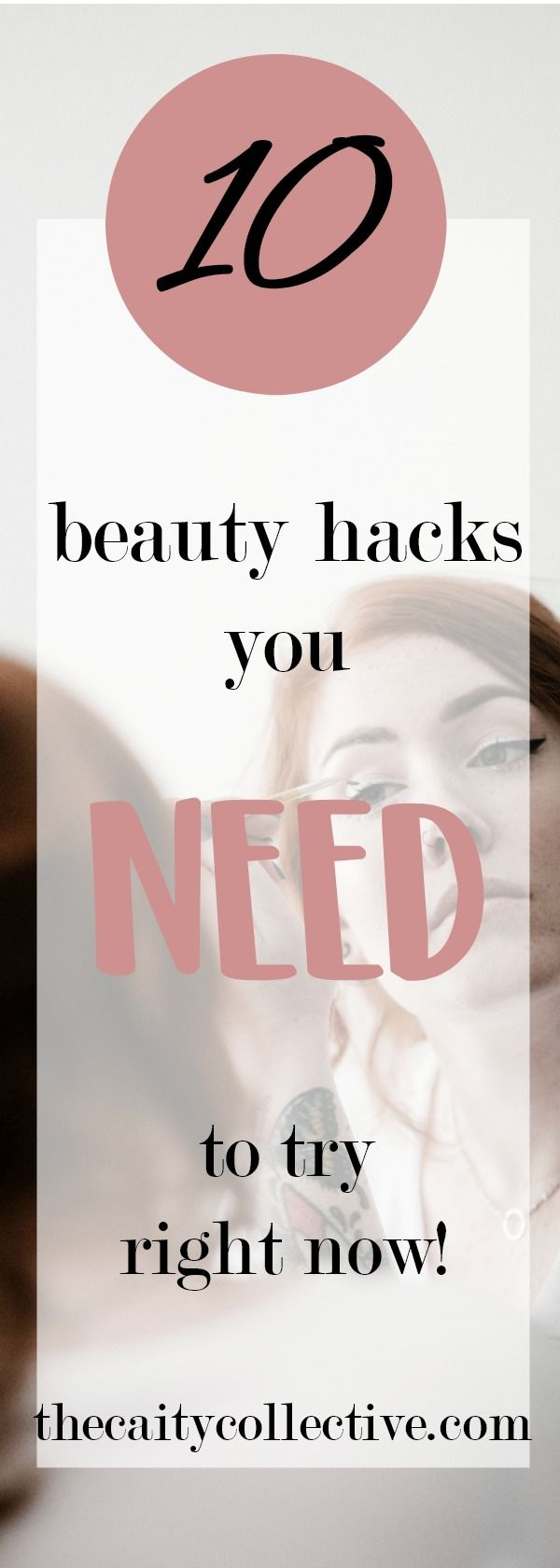 Photo of 10 Beauty Hacks you NEED to try right now!