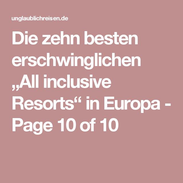 """Die zehn besten erschwinglichen """"All inclusive Resorts"""" in Europa - Page 10 of 10"""