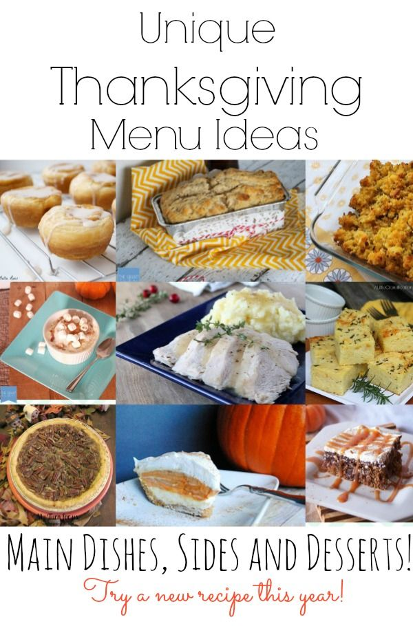 Unique Thanksgiving Menu Ideas Main Dishes Sides And Desserts Try A New Recipe This Year