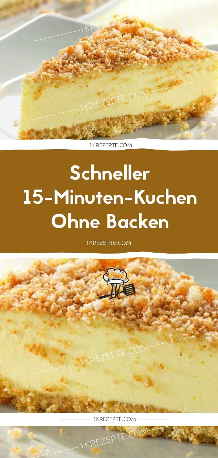 Schneller 15 Minuten Kuchen Ohne Backen 1k Rezepte Kuchen Ohne Backen Schnelle Kuchen Backen Kuchen Rezepte