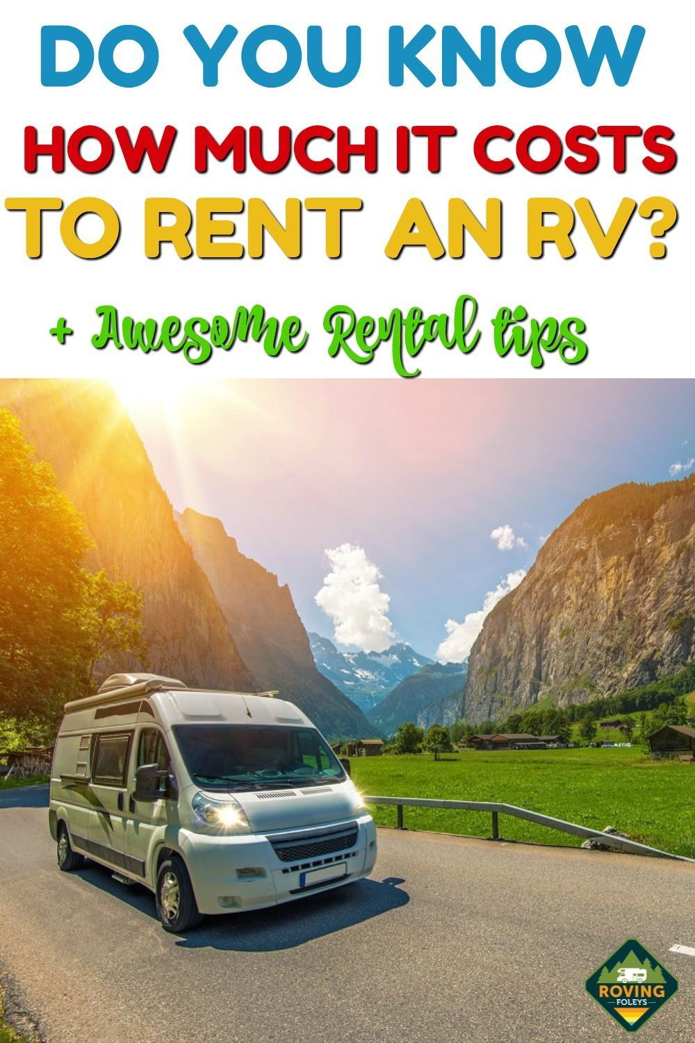 How Much Does It Cost To Rent An Rv Useful Tips For Rental