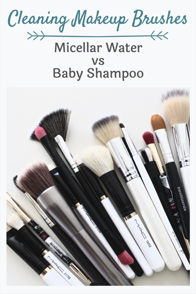 Cleaning Makeup Brushes Micellar Water vs Baby Shampoo
