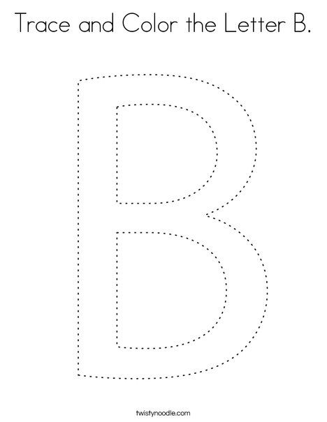 Trace and Color the Letter B Coloring Page - Twisty Noodle ...