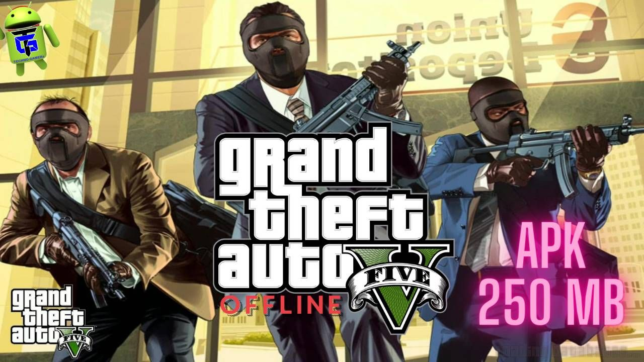 Download Gta 5 Parched Grand Theft Auto V Apk For Android Modded Version With Three Missions Normal Mode Race Mode And Garage Mod In 2020 Grand Theft Auto Gta 5 Gta