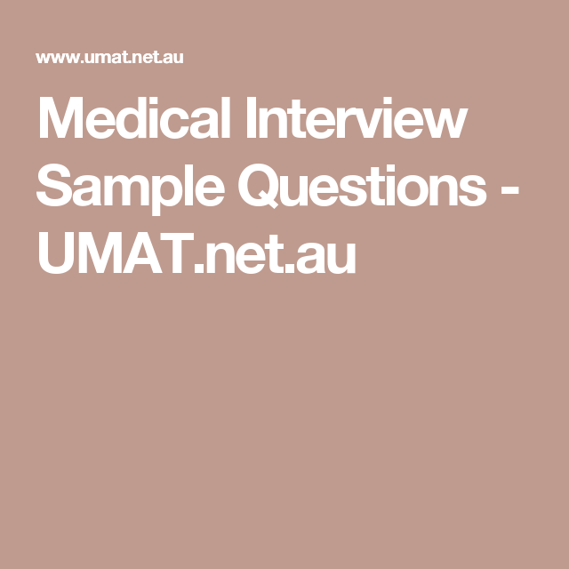 Medical Interview Sample Questions - UMAT.net.au