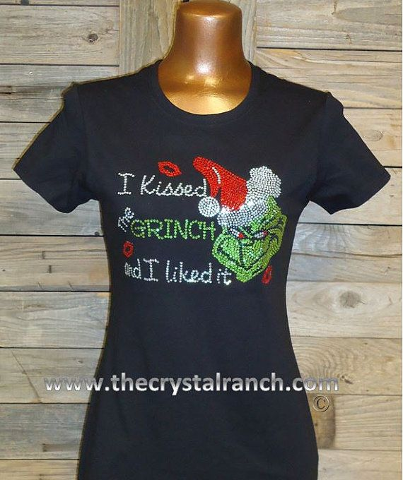 051777e4f97d4 I Kissed the Grinch and I Liked it Rhinestone by TheCrystalRanch ...