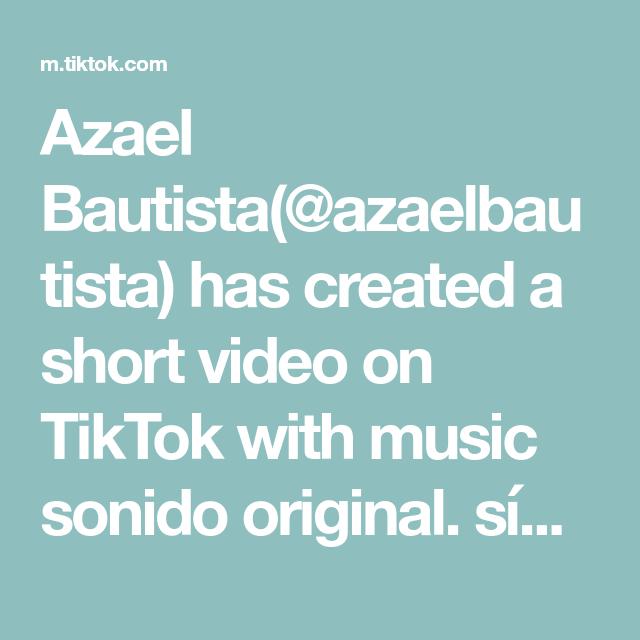 Azael Bautista Azaelbautista Has Created A Short Video On Tiktok With Music Sonido Original Sigue Love Your Sister The Originals Instagram Ideas Photography