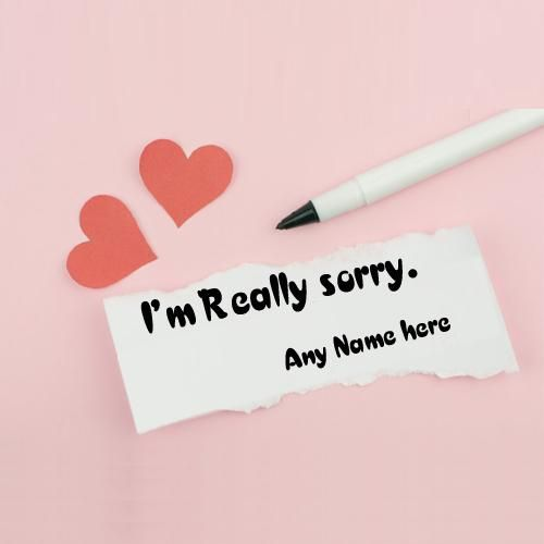 i am really sorry greeting card with name pic free birthday card
