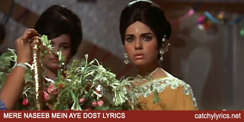 Mere Naseeb Mein Ae Dost Lyrics Do Raaste Kishore Kumar Catchy