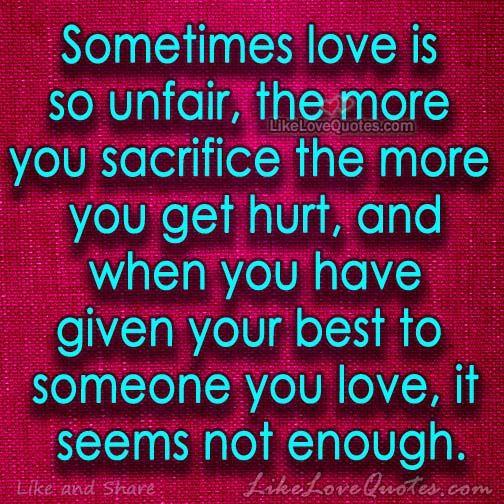 Sometimes Love Is So Unfair Anger Quotes Anger Quotes Be
