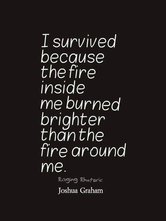 Resilience Quotes Fire Inside  Inspiration  Pinterest