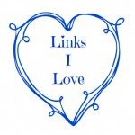 Links I Love - thelinkssite.com