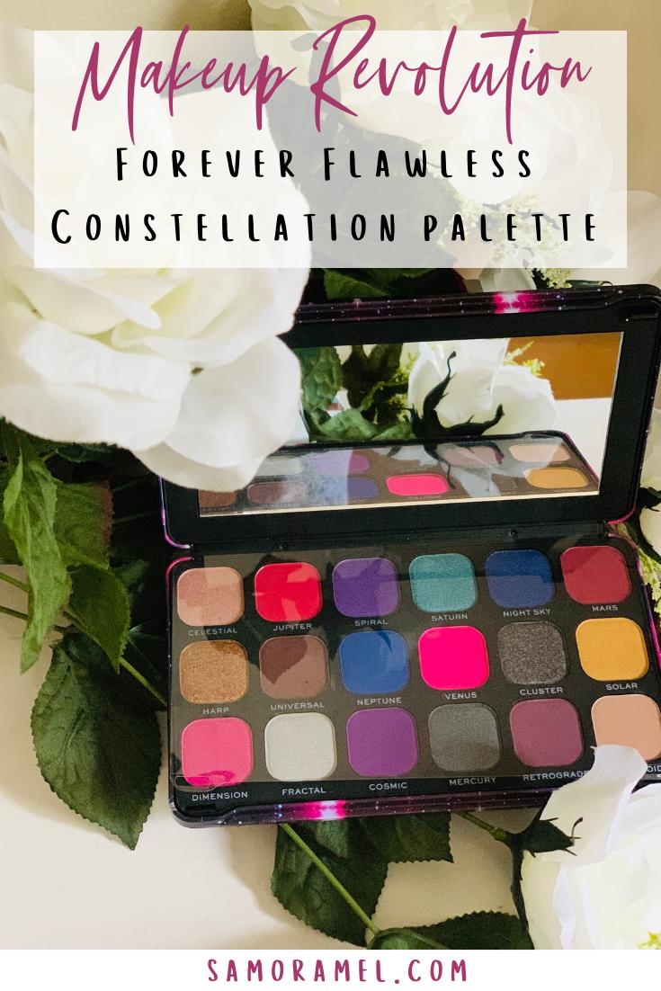 Makeup Revolution; Constellation palette Review Makeup