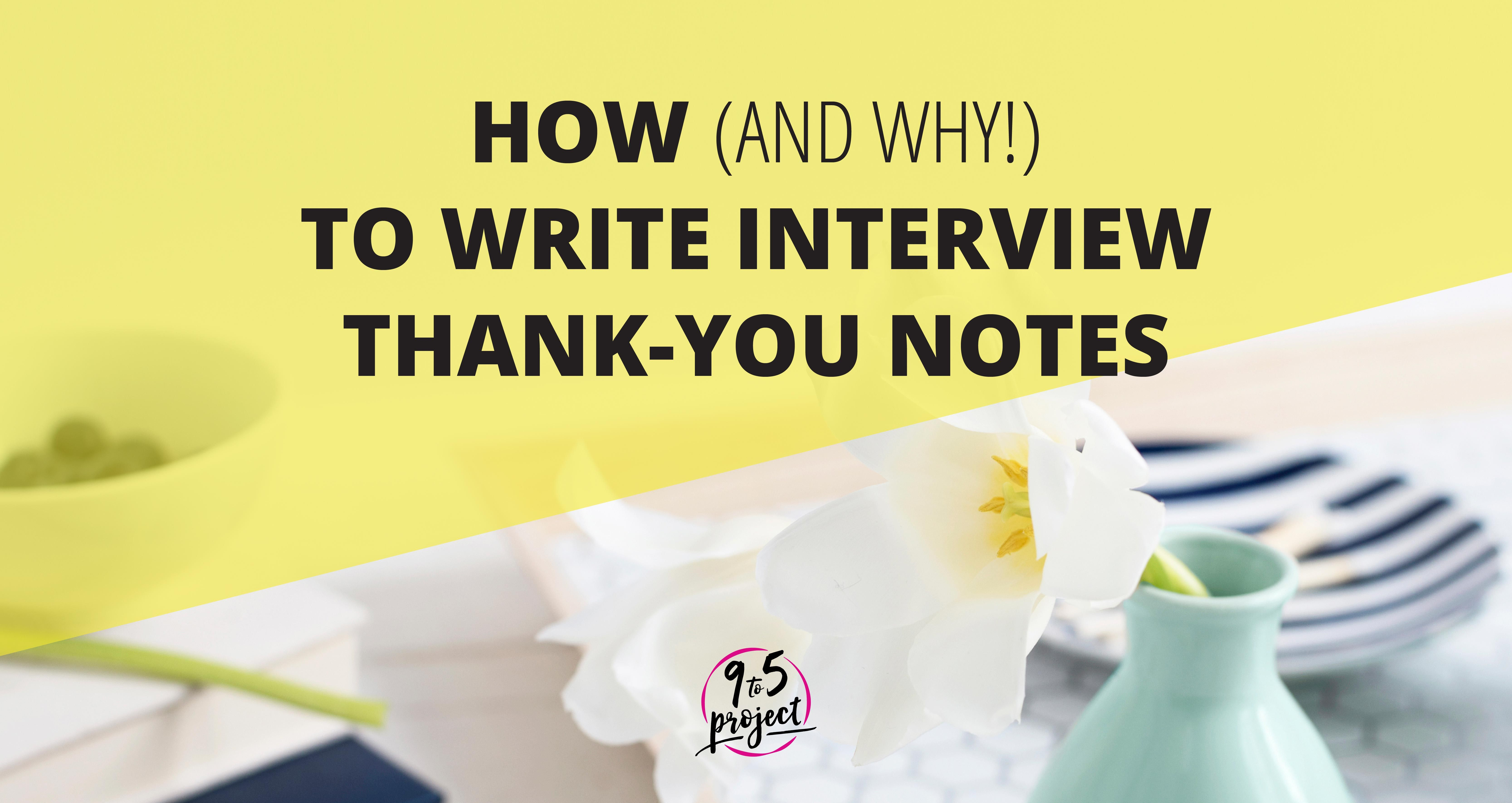 Guest Post How And Why To Write Interview ThankYou Notes