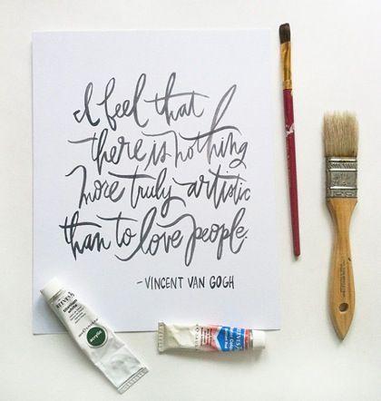 Love Van Gogh- Love this quote!