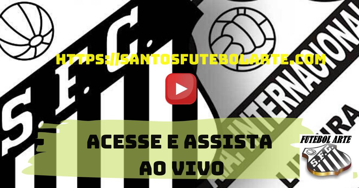Assistir Santos X Inter De Limeira Ao Vivo Assistir Jogos Do Santos Ao Vivo Assistir Jogo Paulistao Santos Ao Vivo