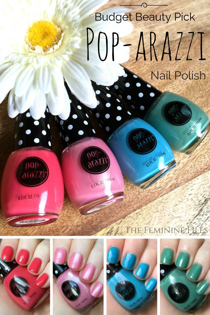 Budget Beauty Pick: Pop-arazzi Nail Polish | Nail stuff, Beauty ...