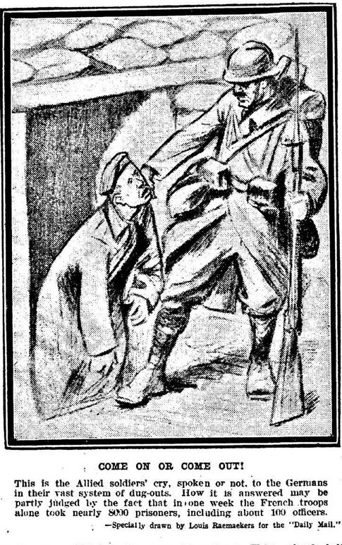 """WWI, 11 Nov 1916: """"Come on or come out! This is the Allied soldiers' cry, to the Germans in their vast system of dug-outs."""" -The World's News, Sydney"""