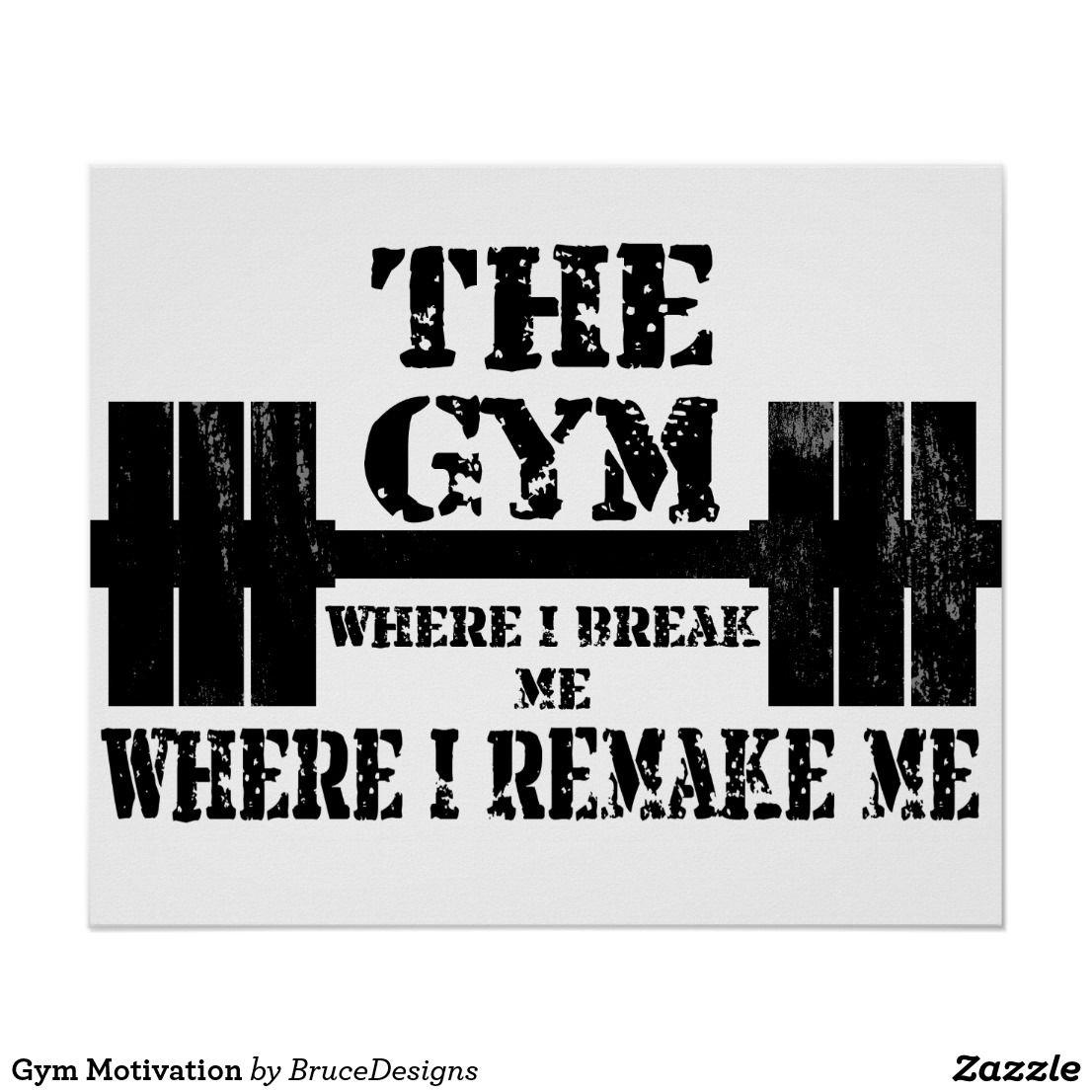 Gym Motivation Poster Zazzle Com Gym Motivation Motivation