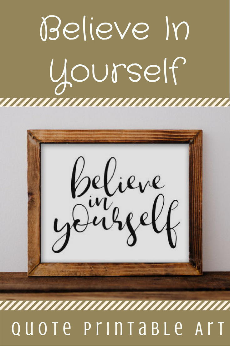 Quote printable wall art believe in yourself printable quote home