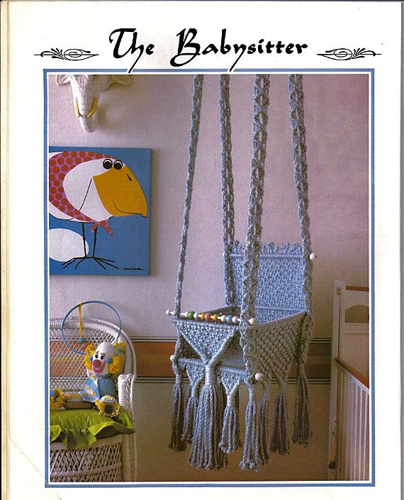 Juliano 39 s hang it all macrame book 5 baby swings for Diy macrame baby swing