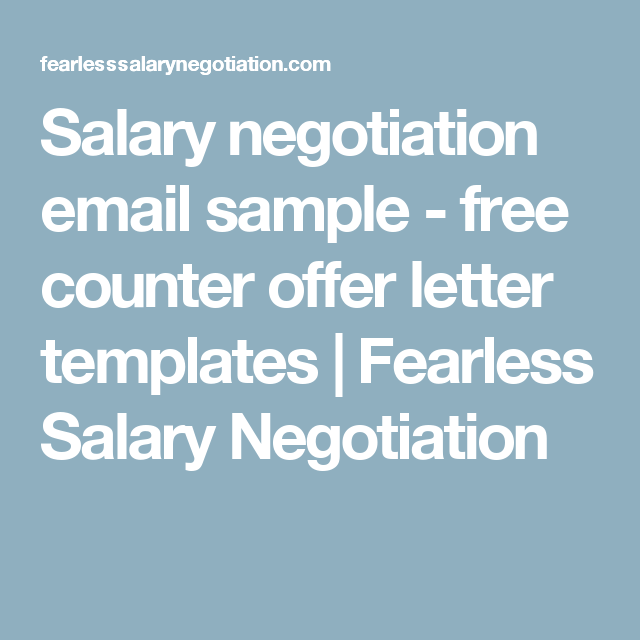 salary negotiation email sample free counter offer letter templates fearless salary negotiation