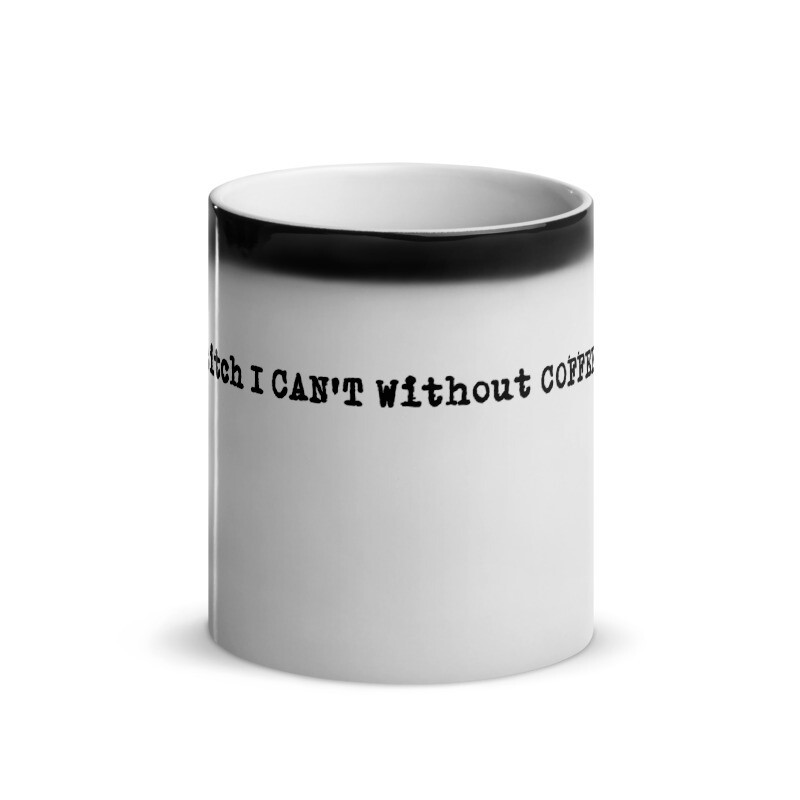 I Can T Without Coffee Pg 13 Logo Glossy Magic Mug In 2020 Mugs Sassy Gifts Cups And Mugs