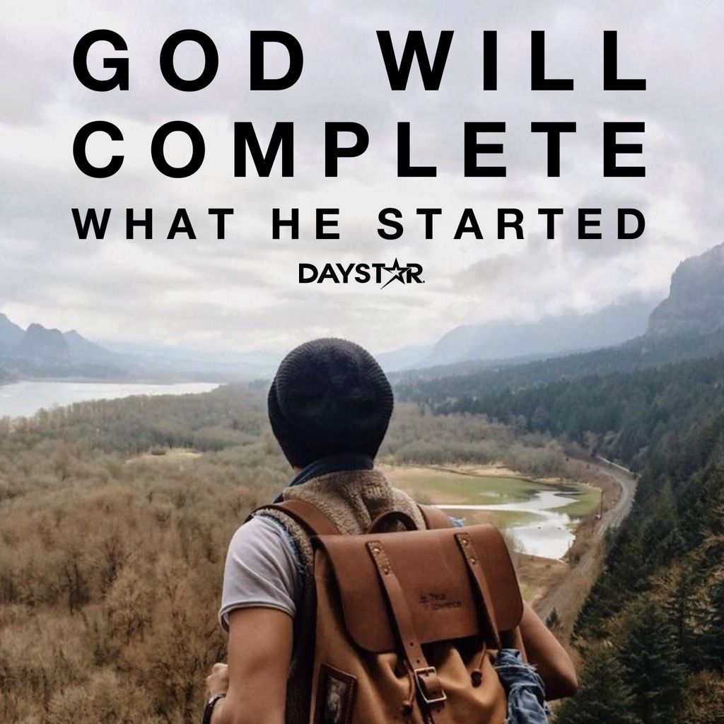 Deus completará o que começou.