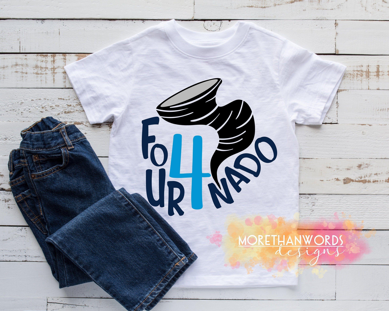 Four Nado T Shirt Fourth Birthday Tornado Fournado In 2020 Fall Shirts T Shirts For Women Shirts