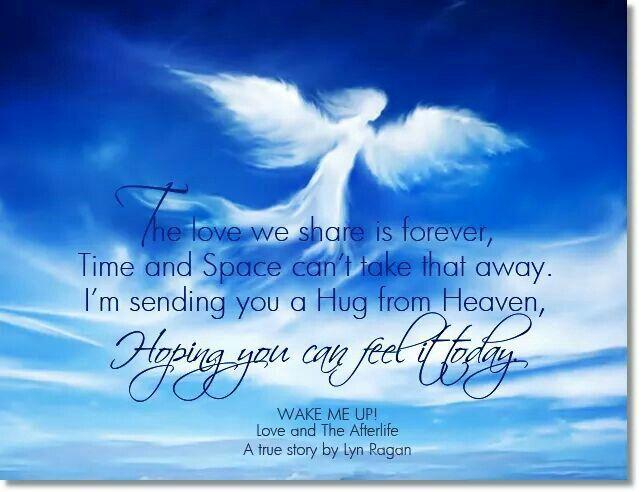I\'m sending you a hug from heaven | Sending you a hug ...