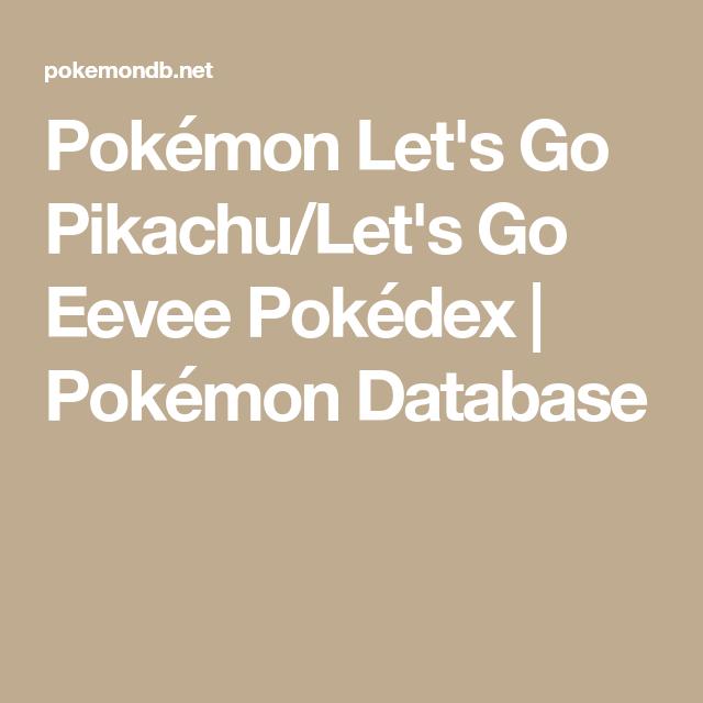 Pokémon Let's Go Pikachu/Let's Go Eevee Pokédex | Pokémon