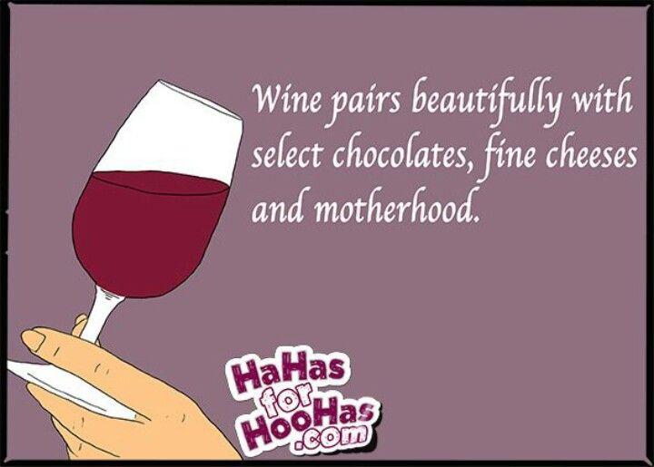 Wine chocolate and motherhood