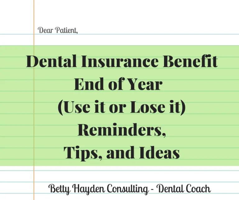 End Of Year Dental Insurance Reminder Letters Dental Insurance