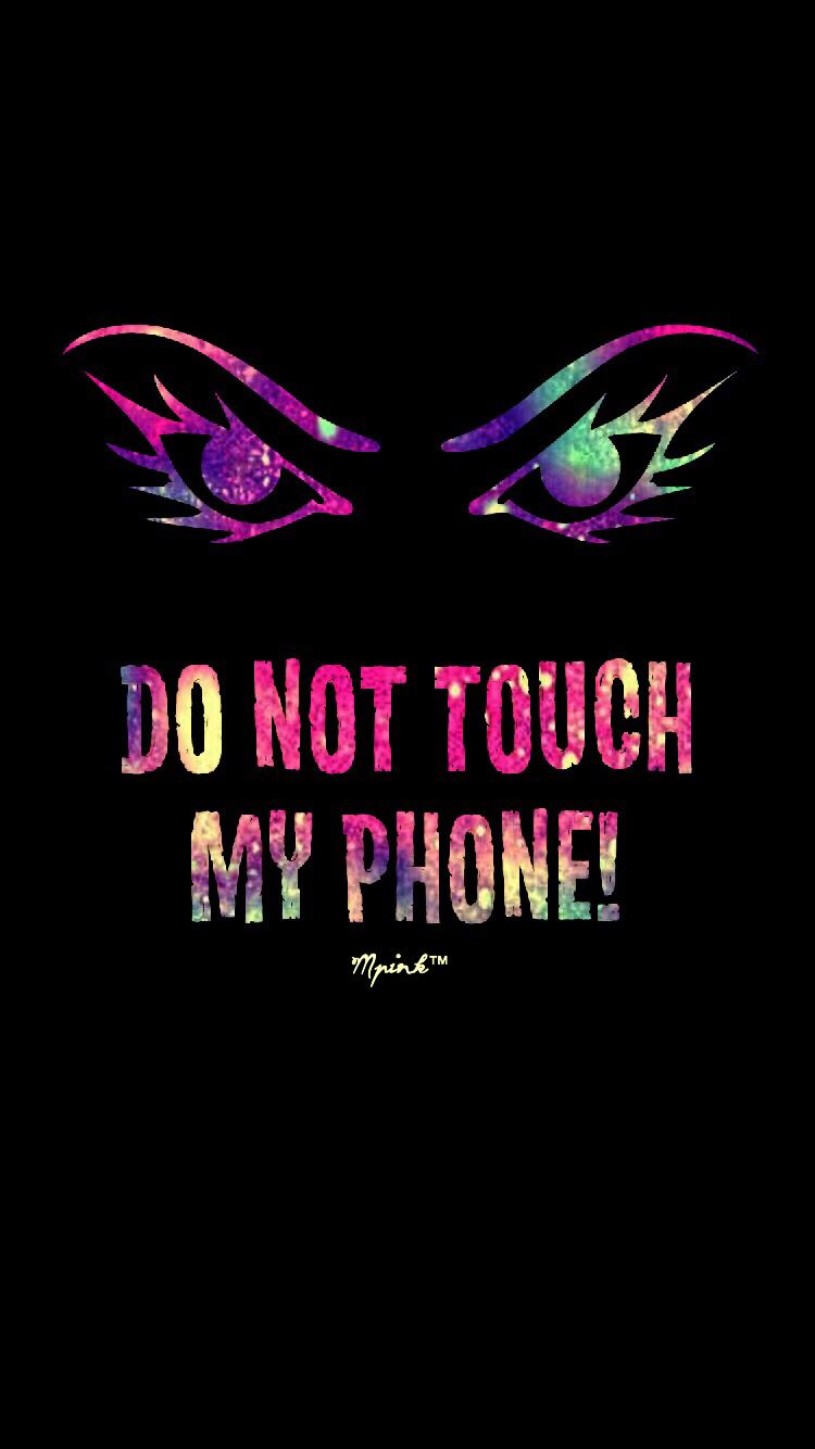 Don't Touch My Phone Grunge Wallpaper | My Wallpaper Creations in 2019 | Dont touch my phone ...
