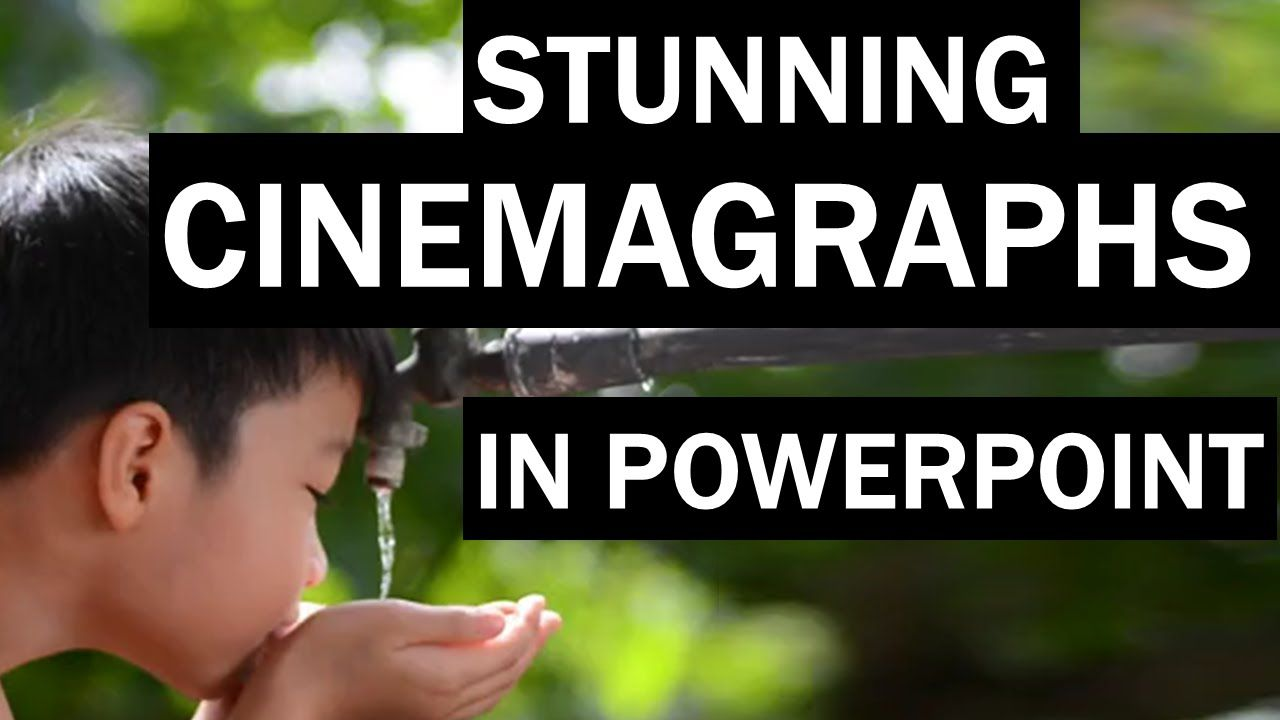 Stunning Cinemagraphs In Powerpoint (tutorial)  How To Make Animated Gifs   Youtube
