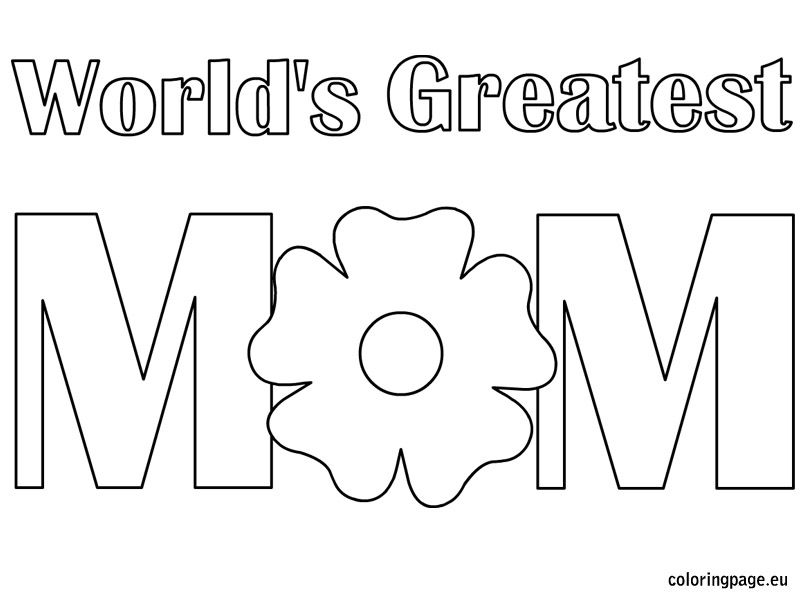 World S Greatest Mom Mom Coloring Pages Mothers Day Coloring