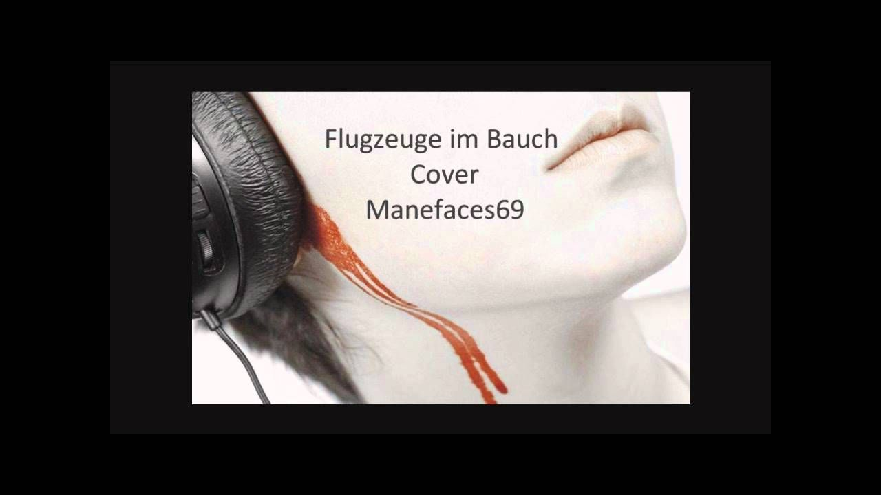 Oli P Flugzeuge Im Bauch Cover Favourite Songs Songs Music