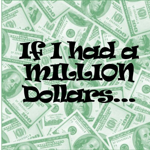 essay million dollars Get an answer for 'what would you do if you had a million dollarshello friends, every people wants make a rich man so i share with you related question please share your opinionwhat would you do if you had a million dollarsthanks arman' and find homework help for other social sciences questions at enotes.