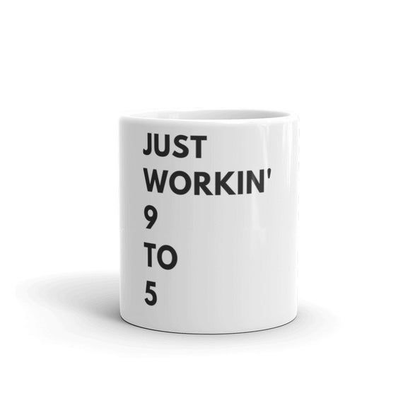 Just working 9 to 5, work motivation, girl boss gift, hustle mug, corporate gift, business gift, christmas gift for employees, coworker gift