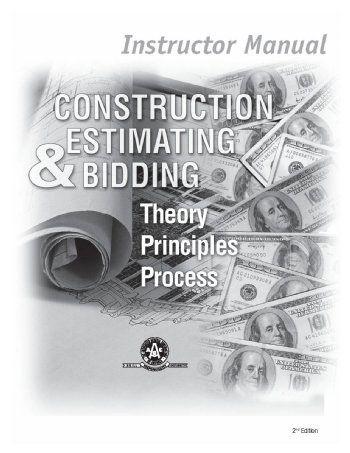 Construction Estimating  Bidding Instructor Manual - Construction