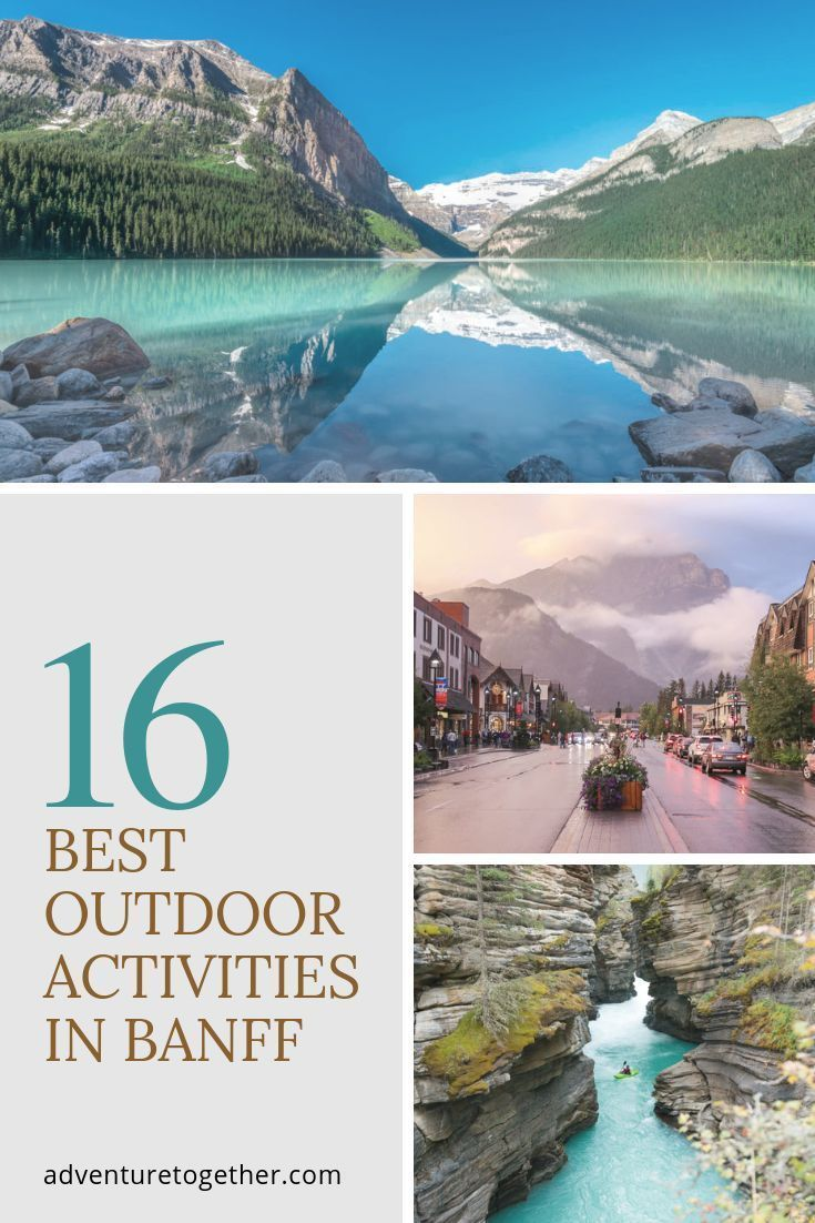 The Best (And Mostly Free!) Outdoor Activities in Banff, Canada - Adventure Together -   19 beauty Pictures adventure ideas