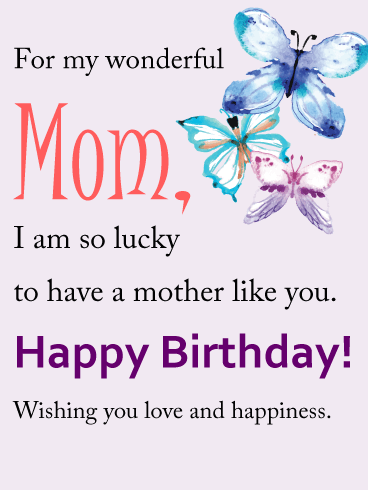 For my wonderful mom birthday card mom pinterest mom send free for my wonderful mom happy birthday wish card to loved ones on birthday greeting cards by davia its free and you also can use your own bookmarktalkfo Gallery