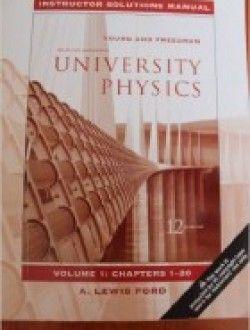 University Physics Instructor Solutions Manual Vol 1 Chapters 1 20 1 Free Ebook Online University Physics Physics Physics Books